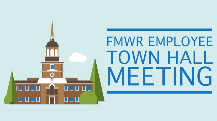 FMWR Employee Town Hall Meeting
