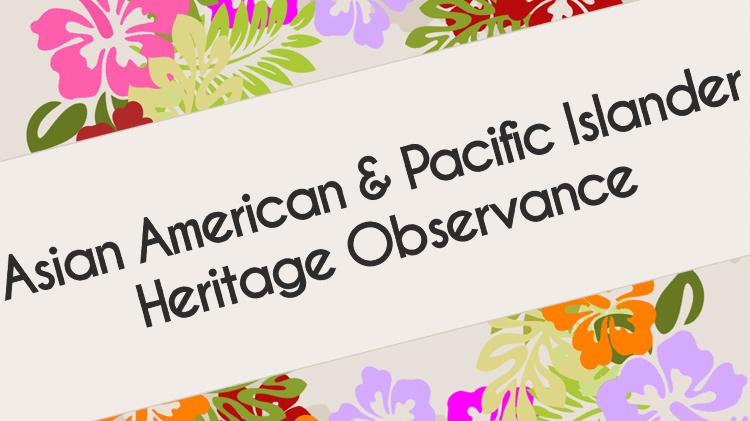 Asian-Pacific Islander Observance