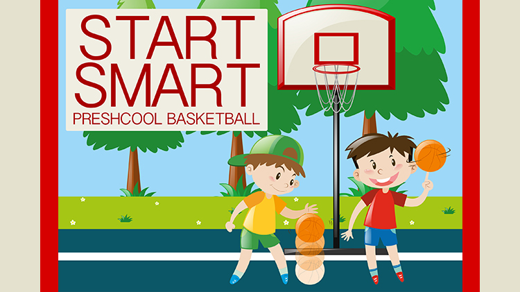 Start Smart Preschool Basketball