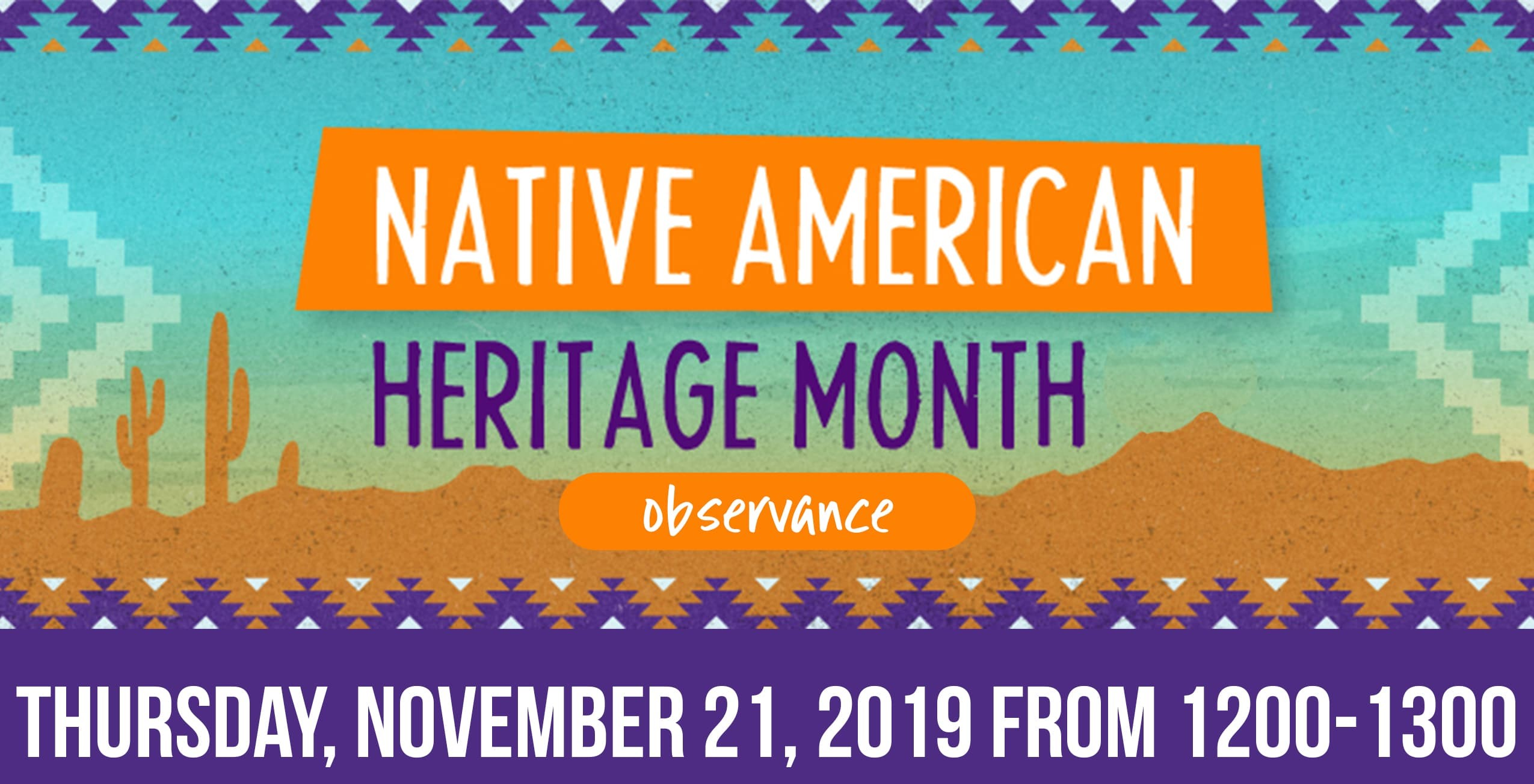 Native American Heritage Observance.