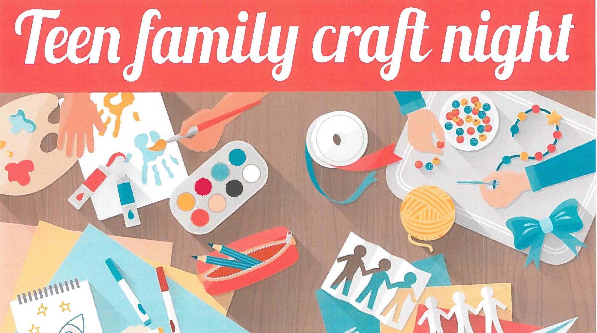 Teen Family Craft Night