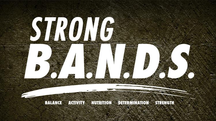 Strong B.A.N.D.S.