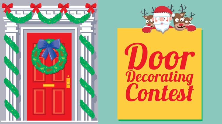 Door Decorating Contest.