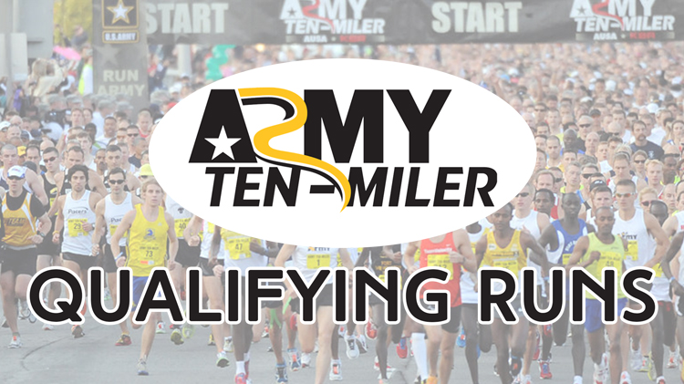 Army Ten Miler Qualifying Runs.