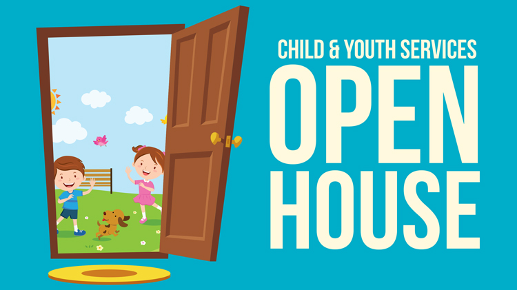 Child & Youth Services Open House