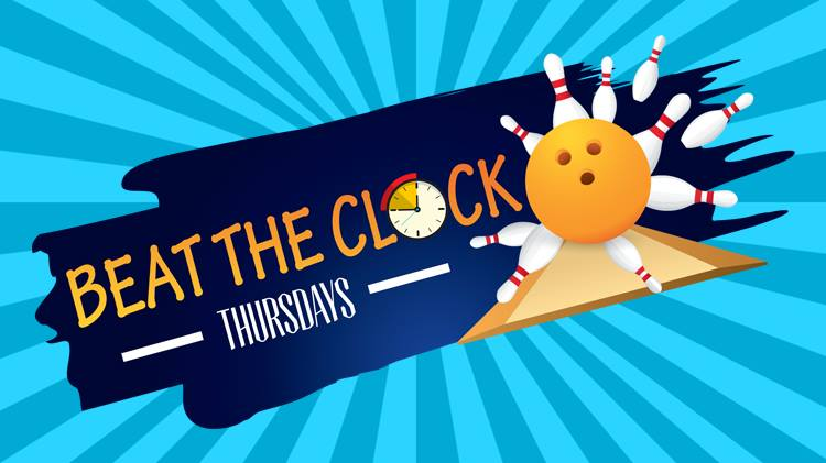 Beat the Clock Thursday's Bowling Special.