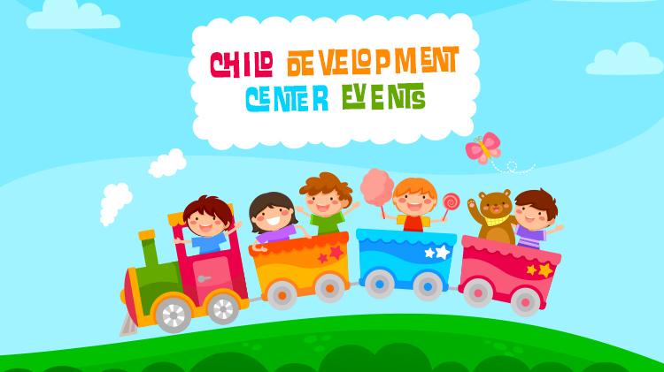 July Child Development Center Events