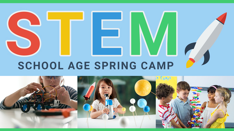 STEM School Age Spring Camp