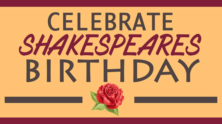 Celebrate Shakespeares Birthday